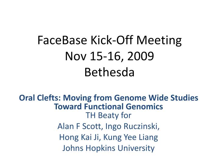 facebase kick off meeting nov 15 16 2009 bethesda