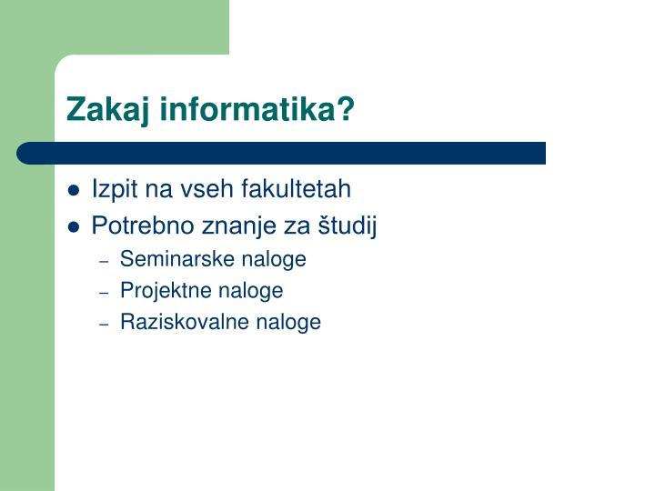 Zakaj informatika?