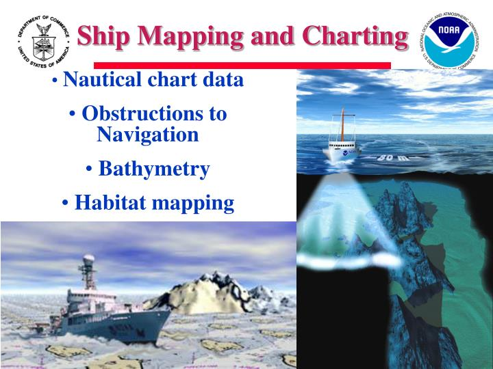 Ship Mapping and Charting