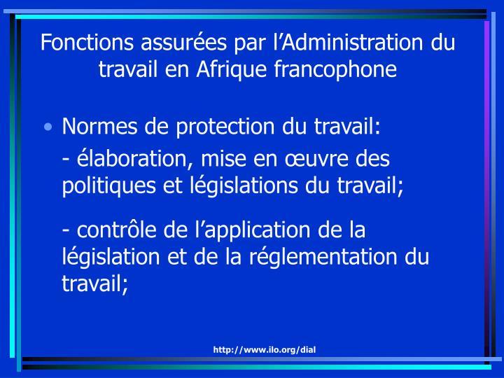 Fonctions assurées par l'Administration du travail en Afrique francophone