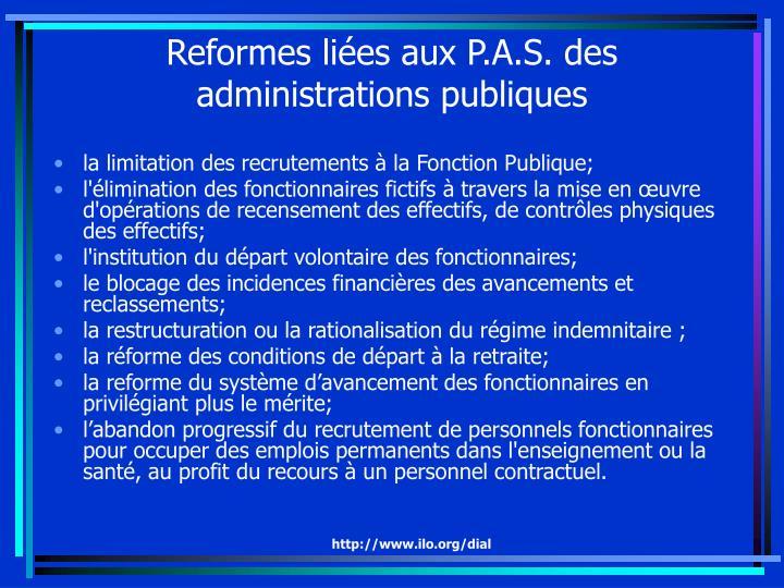 Reformes liées aux P.A.S. des administrations publiques