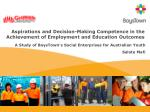 aspirations and decision making competence in the achievement of employment and education outcomes
