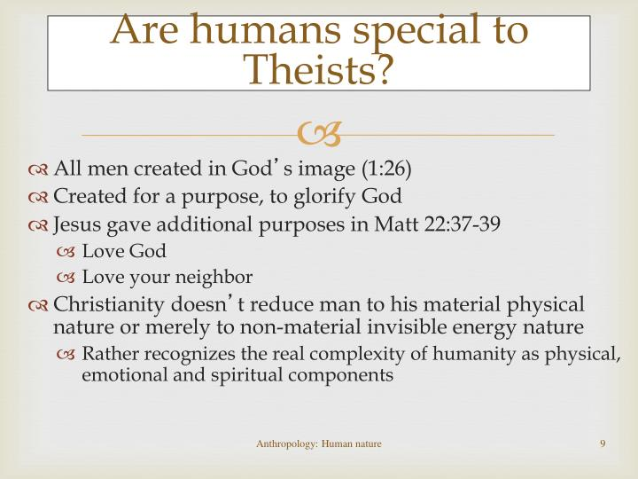 Are humans special to Theists?