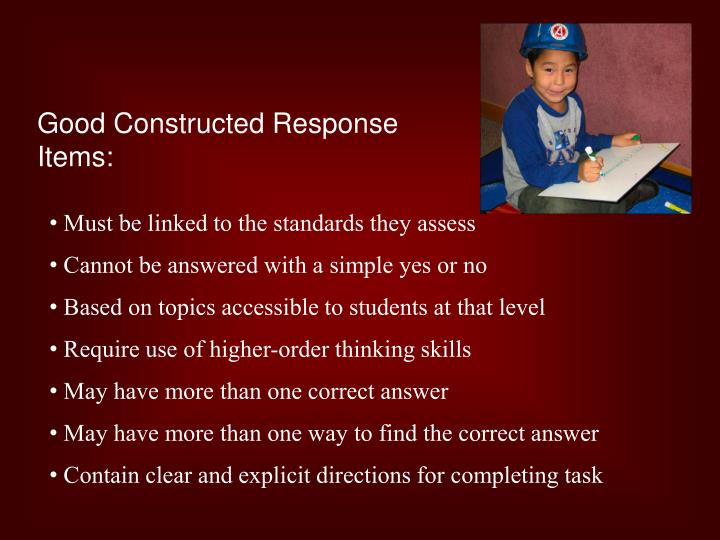Good Constructed Response Items: