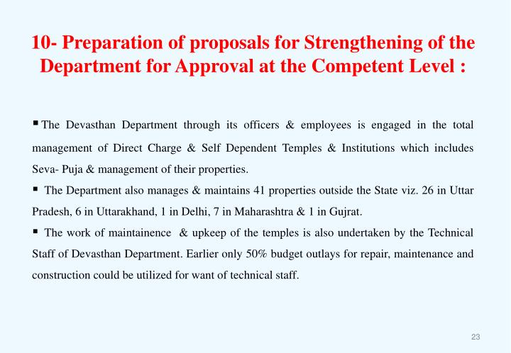 10- Preparation of proposals for Strengthening of the Department for Approval at the Competent Level :