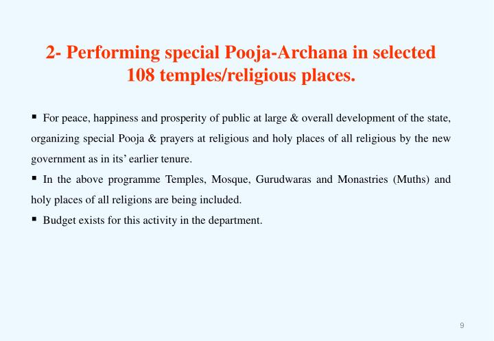 2- Performing special Pooja-Archana in selected 108 temples/religious places.