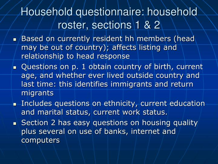 Household questionnaire: household roster, sections 1 & 2
