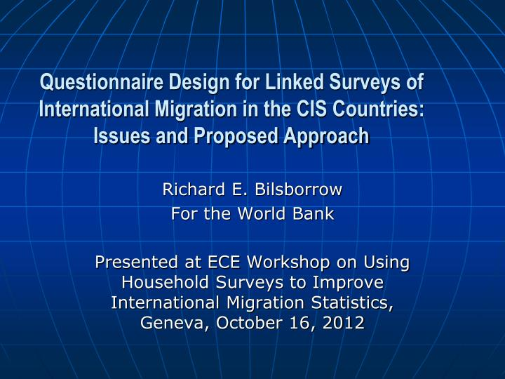 Questionnaire Design for Linked Surveys of International Migration in the CIS Countries: