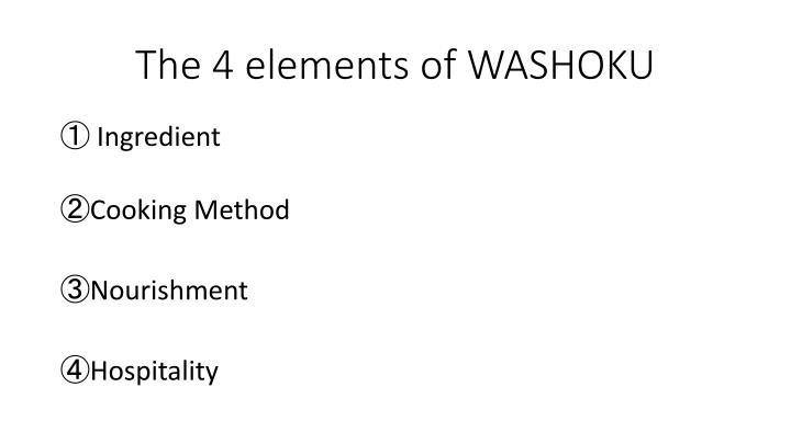 The 4 elements of WASHOKU