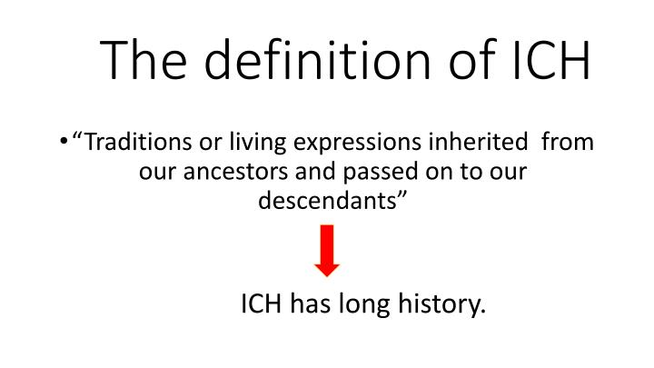The definition of ICH