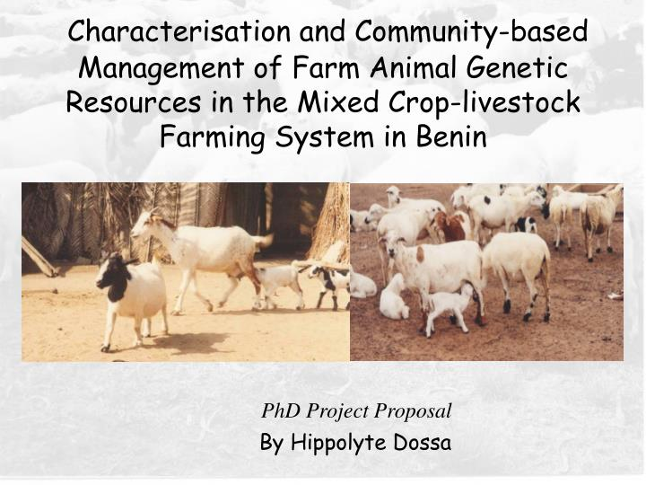 Characterisation and Community-based Management of Farm Animal Genetic Resources in the Mixed Crop-l...