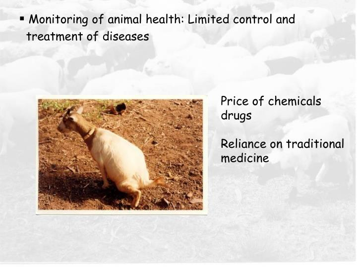 Monitoring of animal health: Limited control and