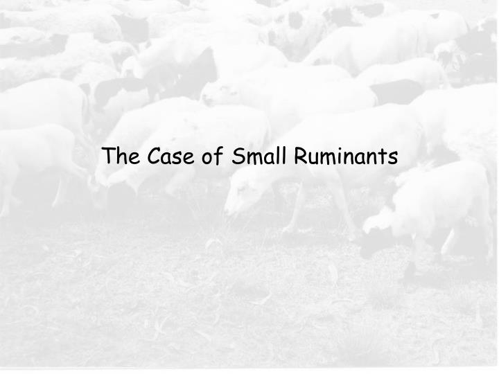 The Case of Small Ruminants
