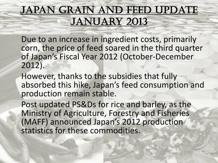 Japan grain and feed update january 2013