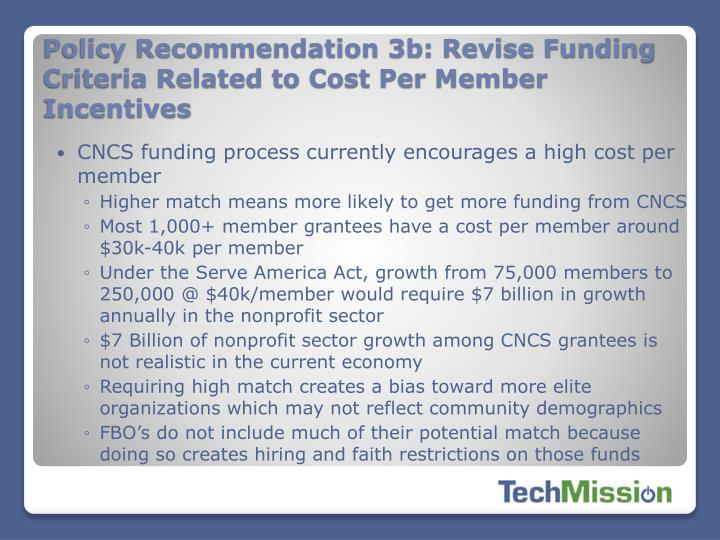Policy Recommendation 3b: Revise Funding Criteria Related to Cost Per Member Incentives