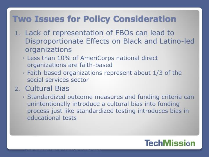 Two Issues for Policy Consideration