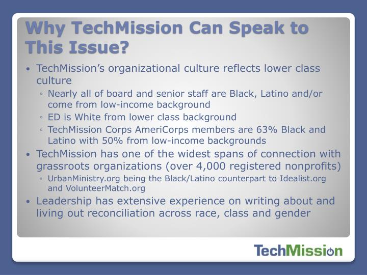 Why TechMission Can Speak to This Issue?