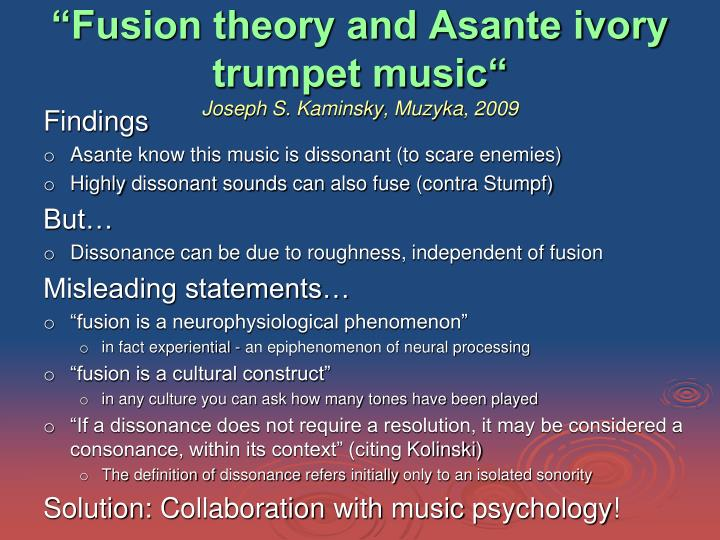 """""""Fusion theory and Asante ivory trumpet music"""""""