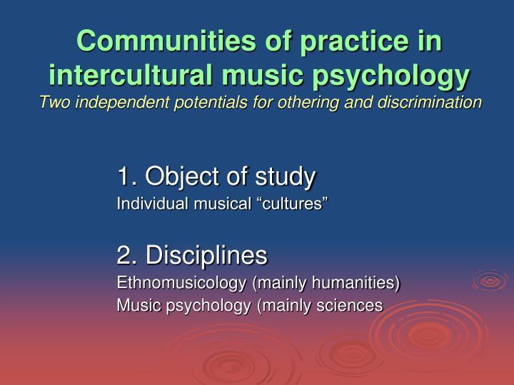 Communities of practice in intercultural music psychology