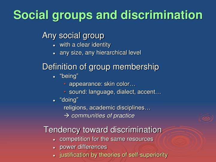 Social groups and discrimination