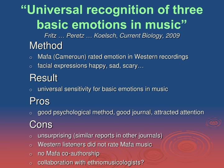 """""""Universal recognition of three basic emotions in music"""""""