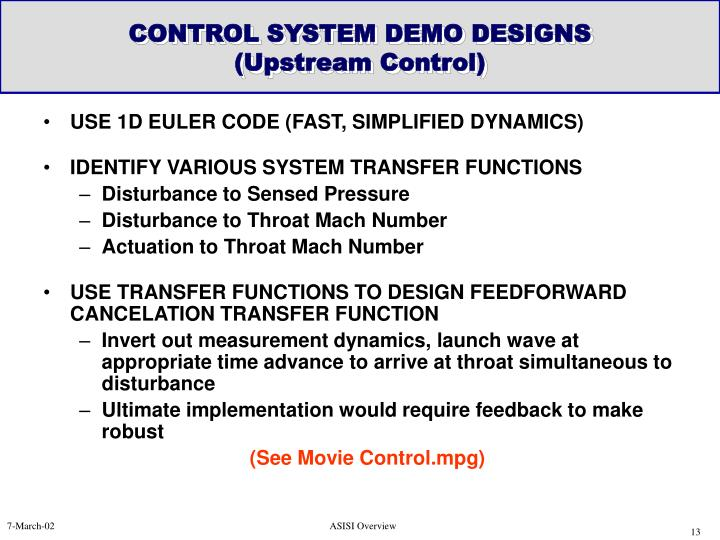 USE 1D EULER CODE (FAST, SIMPLIFIED DYNAMICS)