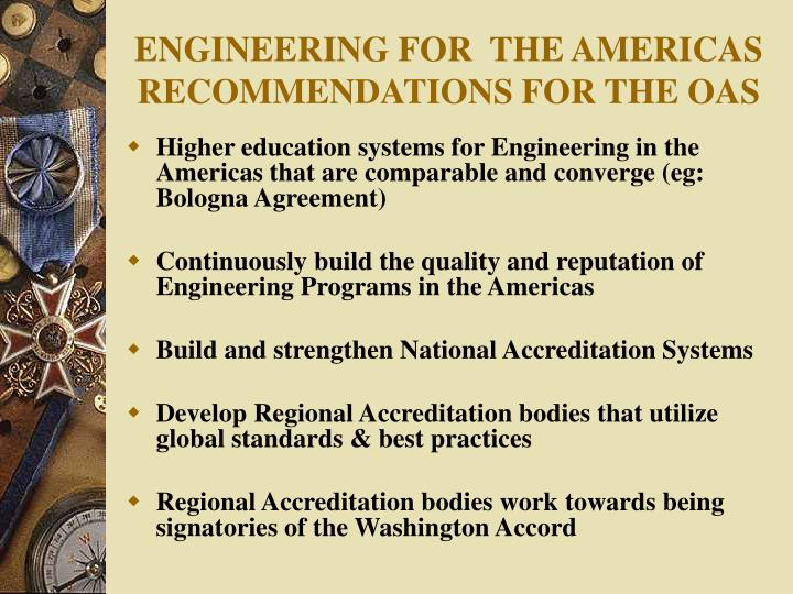 ENGINEERING FOR  THE AMERICAS RECOMMENDATIONS FOR THE OAS