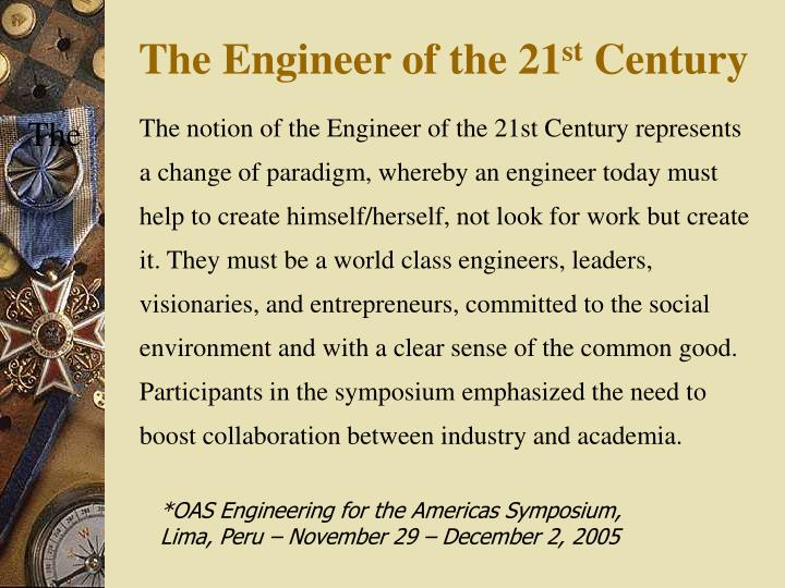 The Engineer of the 21
