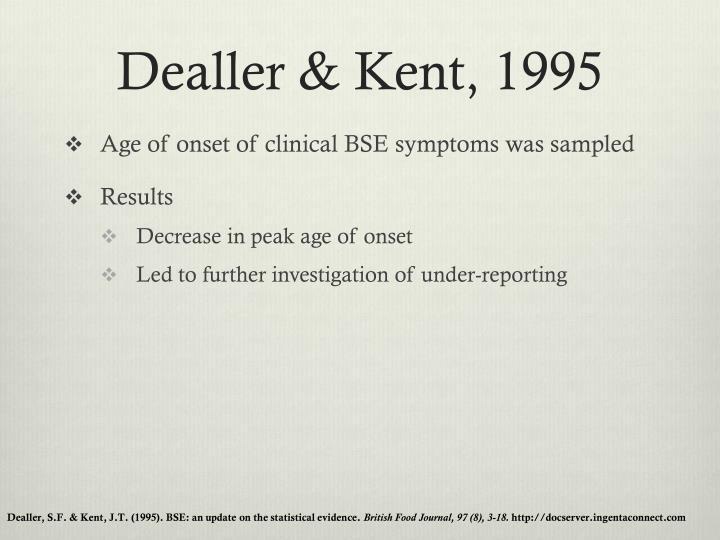 Dealler & Kent, 1995