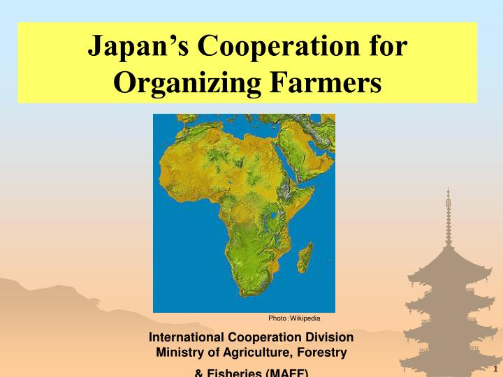 Japan's Cooperation for Organizing