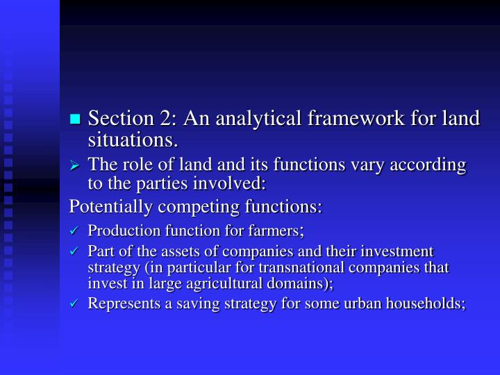 Section 2: An analytical framework for land situations.