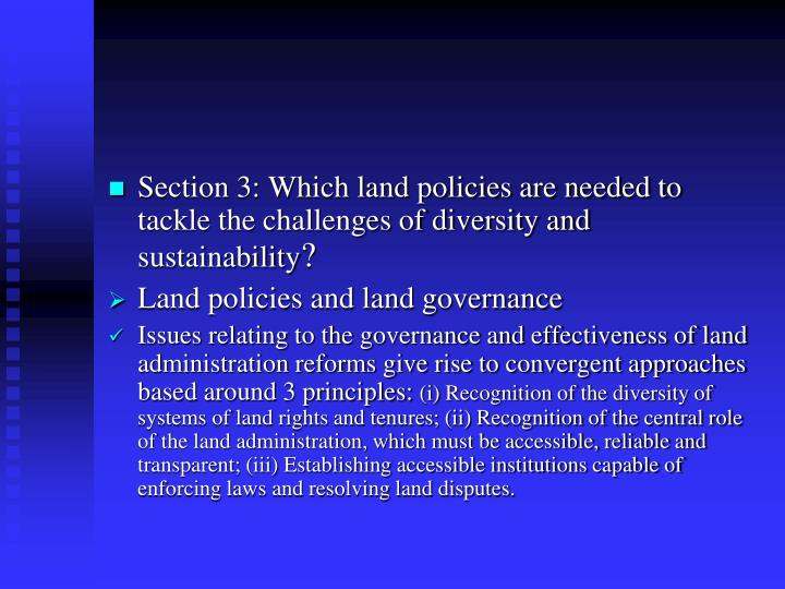 Section 3: Which land policies are needed to tackle the challenges of diversity and sustainability