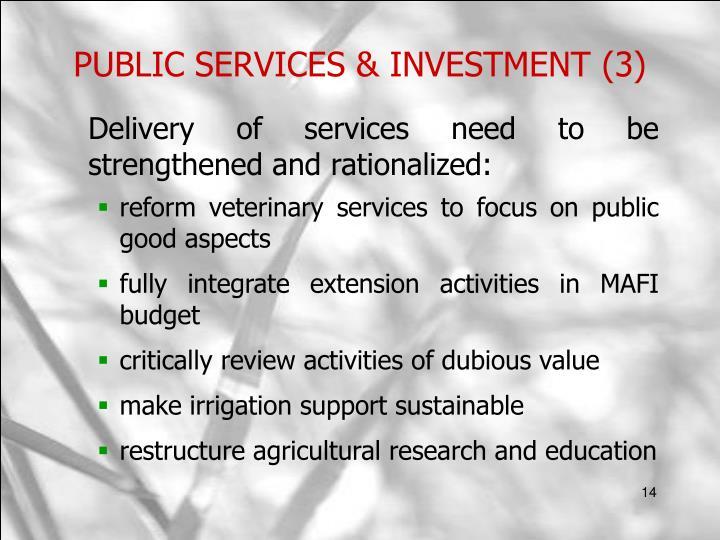PUBLIC SERVICES & INVESTMENT (3)
