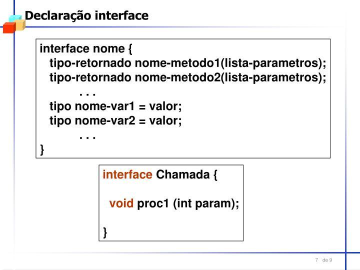 Declaração interface