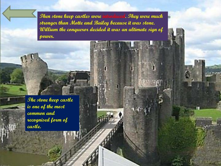 Then stone keep castles were