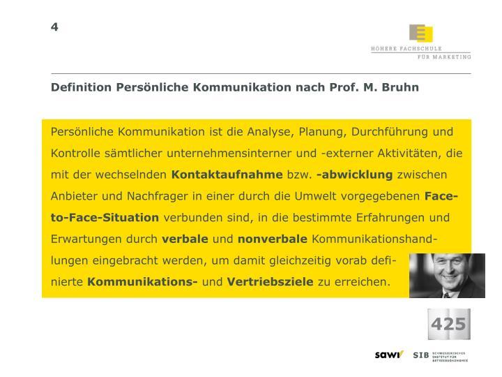 Definition Persönliche Kommunikation nach Prof. M. Bruhn