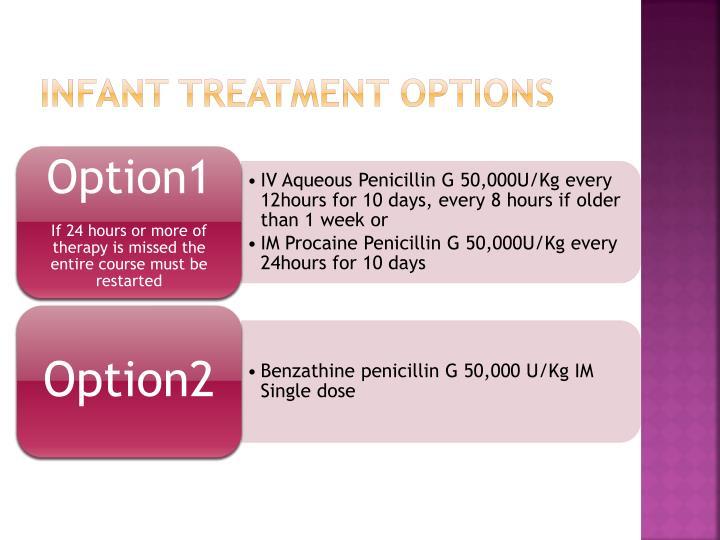 Infant treatment options