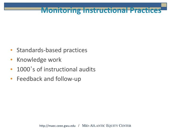 Monitoring Instructional Practices