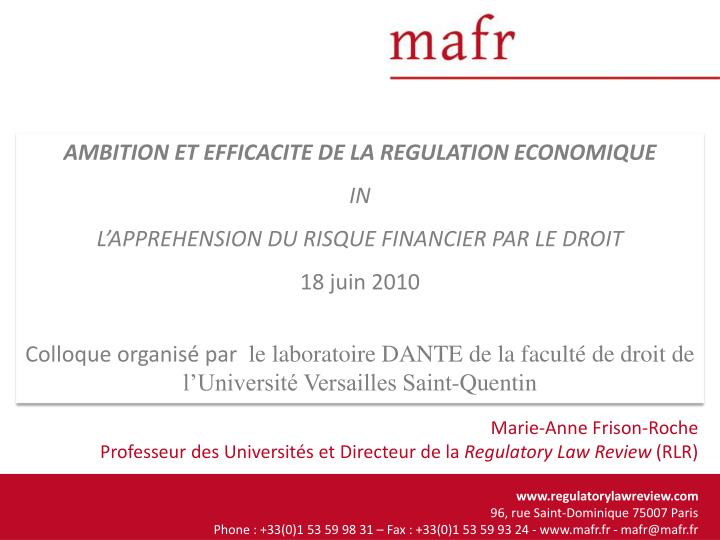 AMBITION ET EFFICACITE DE LA REGULATION ECONOMIQUE