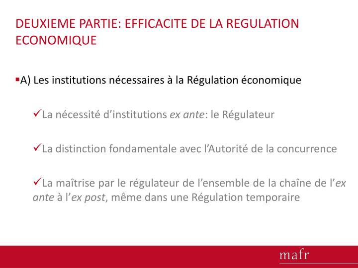 DEUXIEME PARTIE: EFFICACITE DE LA REGULATION ECONOMIQUE