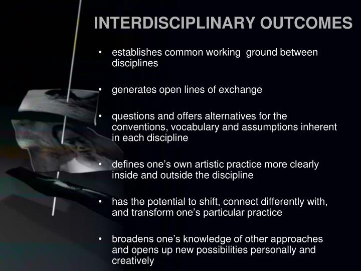 INTERDISCIPLINARY OUTCOMES