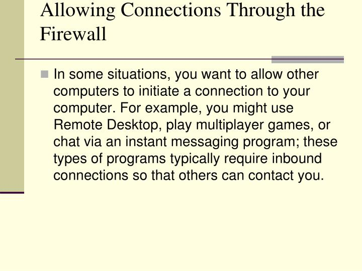 Allowing Connections Through the Firewall