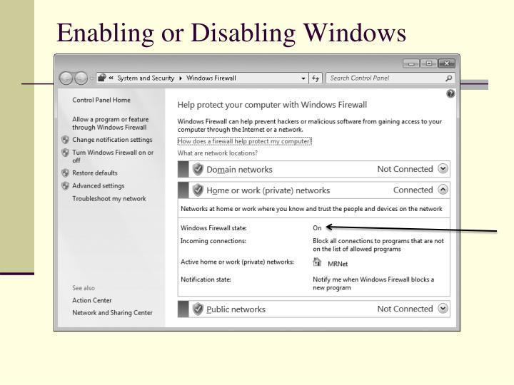 Enabling or Disabling Windows Firewall