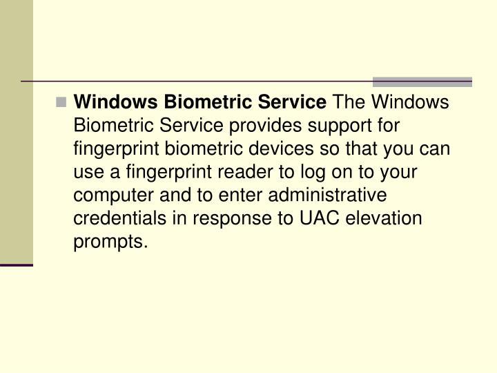 Windows Biometric Service