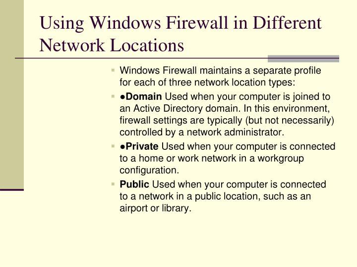 Using Windows Firewall in Different Network Locations