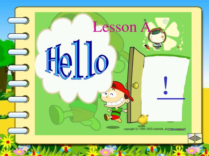 Lesson A