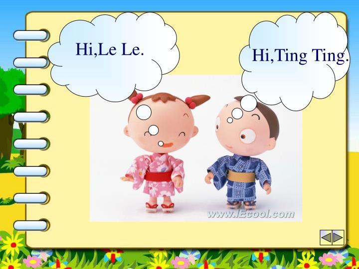 Hi,Le Le.