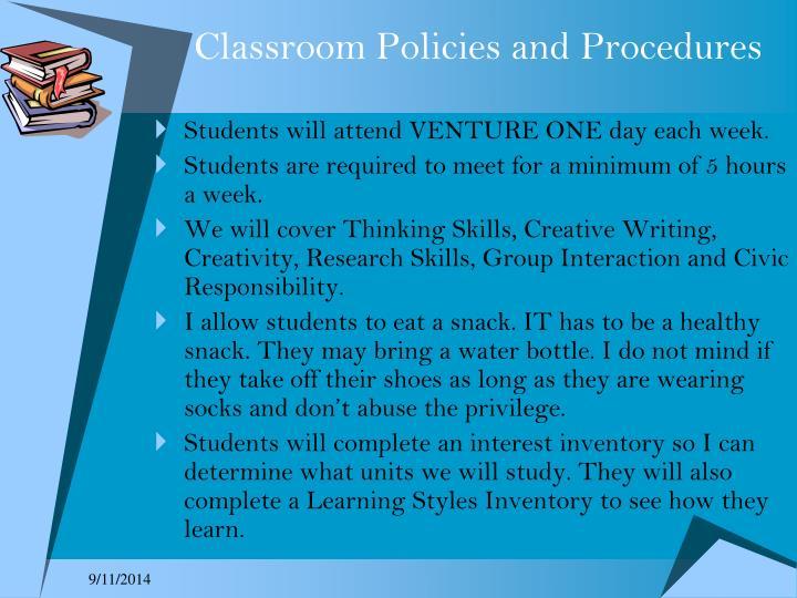 Classroom Policies and Procedures