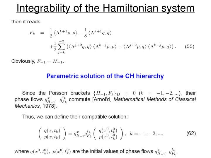 Integrability of the Hamiltonian system