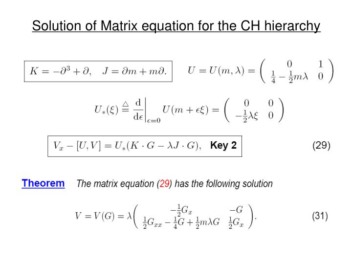 Solution of Matrix equation for the CH hierarchy